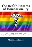 The Health Hazards of Homosexuality: What the Medical and Psychological Research Reveals (English Edition)