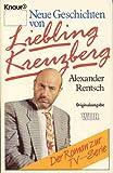 Neue Geschichten von Liebling Kreuzberg, Band 2. Roman.