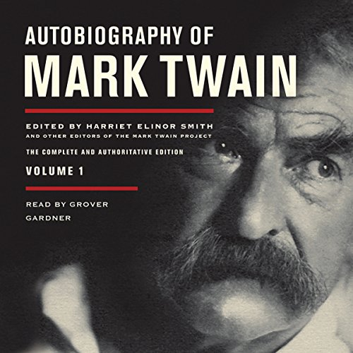 Autobiography of Mark Twain, Volume 1  Audiolibri