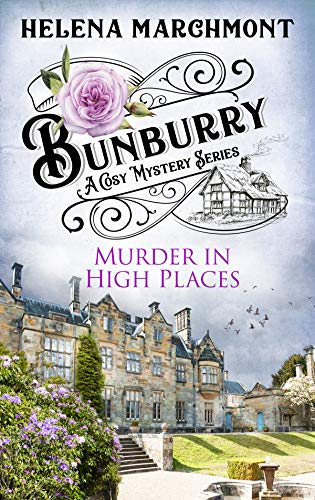 Bunburry - Murder in High Places: A Cosy Mystery Series (Countryside Mysteries: A Cosy Shorts Series Book 6) (English Edition) (Polizei-kommissar)