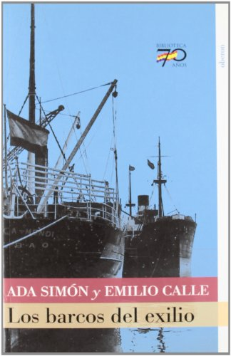 Los barcos del exilio (70 Años)