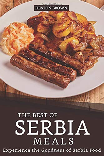 eals: Experience the Goodness of Serbia Food ()
