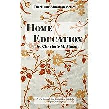 Home Education: Volume 1