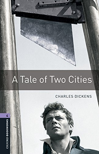 Oxford Bookworms Library: Oxford Bookworms 4. A Tale of Two Cities MP3 Pack por Charles Dickens