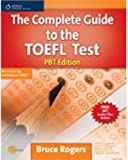 The Complete Guide to the TOEFL (R) Test: PBT Edition (Exam Essentials)