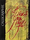 Calligraphie - Du signe calligraphié à la peinture abstraite de Claude Mediavilla (5 octobre 1993) Relié