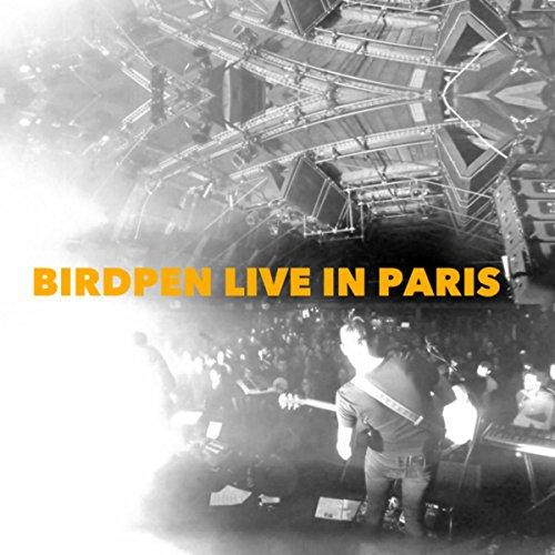 BirdPen Live in Paris