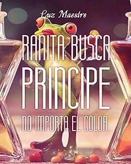 Resultado de imagen de ranita busca príncipe no importa el color