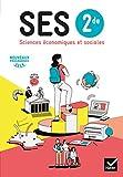 SES 2de - Sciences Economiques et Sociales Éd. 2019 - livre de l'élève...