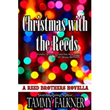 Christmas with the Reeds (The Reed Brothers Series Book 12) (English Edition)