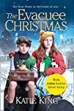 The Evacuee Christmas by Katie King