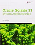 Oracle Solaris 11 System Administration Fundamentals
