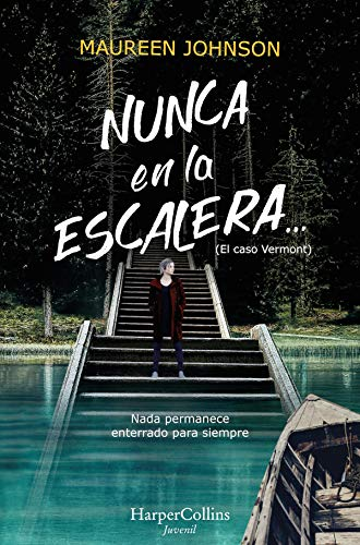 Nunca en la escalera... (Juvenil) eBook: Maureen Johnson ...