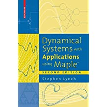 Dynamical Systems with Applications using Maple™