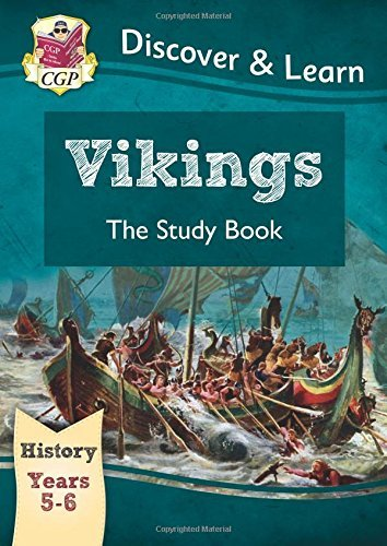 KS2 Discover & Learn: History - Vikings Study Book, Year 5 & 6 (for the New Curriculum) by CGP Books (2014-10-03)