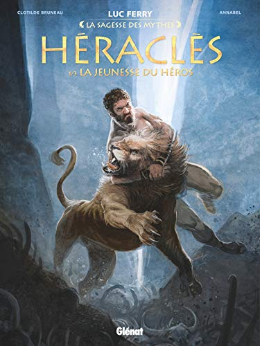 Héraclès - Tome 01: La Jeunesse du héros par Clotilde Bruneau