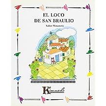 Loco de San Braulio, El