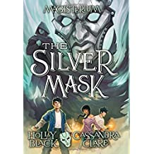 The Silver Mask (Magisterium, Book 4)