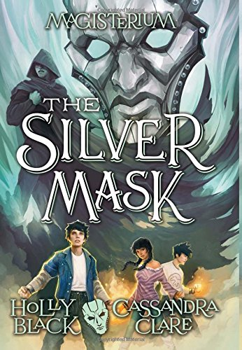 The Silver Mask (Magisterium) por Holly Black
