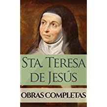 Obras Completas de Santa Teresa de Jesús (Spanish Edition)