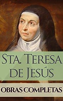 Obras Completas De Santa Teresa De Jesús por Santa Teresa De Jesús