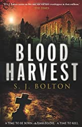 Blood Harvest by S J Bolton (2010-04-01)