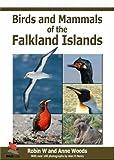 Birds and Mammals of the Falkland Islands (WILDGuides)