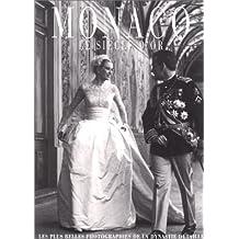 Monaco : le siècle d'or