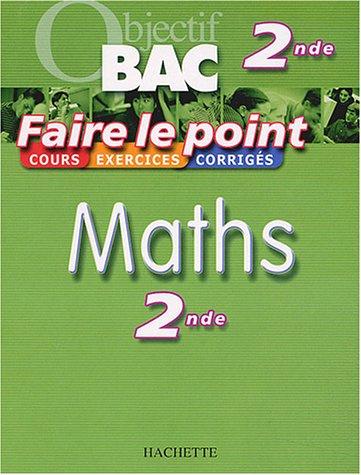 Faire le point : Maths, 2nde