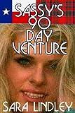 Sassy's 90 Day Venture