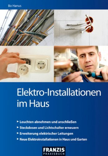 Elektro Installationen Im Haus (DO IT!) (German Edition) By [