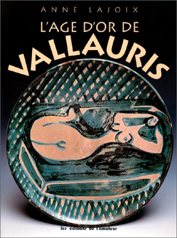L'âge d'or de Vallauris