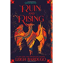 Ruin and Rising : The Grisha Trilogy 3