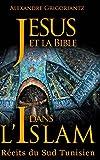 Jésus et la Bible dans l'Islam