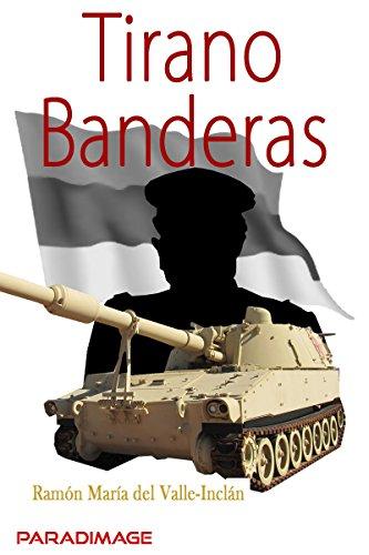 Tirano Banderas (Clasica)