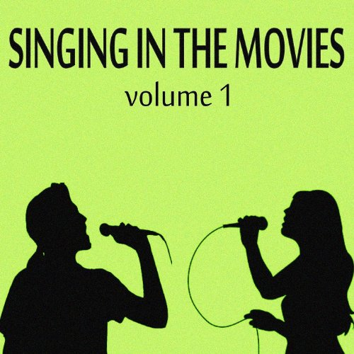 Singing in the Movies, Vol. 1