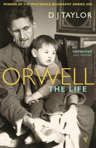 Orwell: The Life por D J Taylor