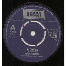 """SU CANCION 7 INCH (7"""" VINYL 45) UK DECCA 1979"""