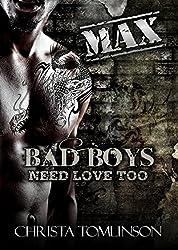 Bad Boys Need Love Too: Max