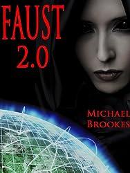 Faust 2.0 (Morton & Mitchell Book 1)