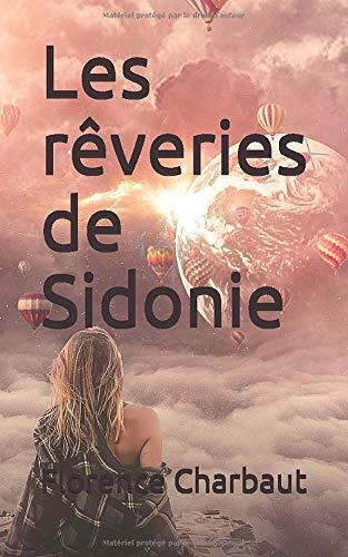 Les rêveries de Sidonie