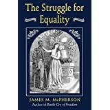 The Struggle for Equality by James M. McPherson (1967-04-01)