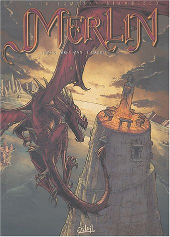 Merlin, tome 5 : Brendann le Maudit