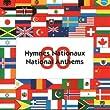 60 Hymnes Nationaux