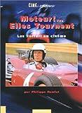 Telecharger Livres Moteur Elles tournent Les Ferrari au cinema (PDF,EPUB,MOBI) gratuits en Francaise