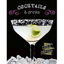 Cocktails & drinks : Avec et sans alcool