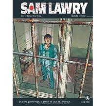 Sam Lawry, Tome 5 : Vyshaya Mera, Marina...