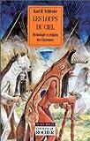 Les loups du ciel : Chamanisme, cérémonies et origines préhistoriques des Cheyennes