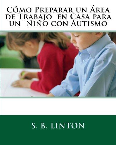 Cómo Preparar un Área de Trabajo  en Casa para un  Niño con Autismo