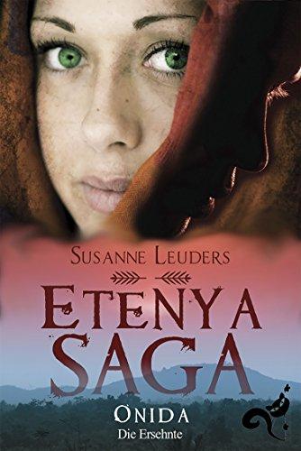 Buchseite und Rezensionen zu 'Etenya Saga Band 2: Onida - Die Ersehnte' von Susanne Leuders